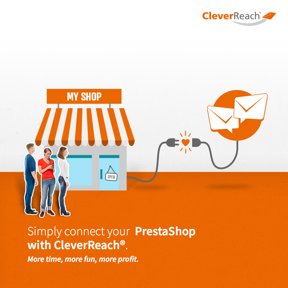 Simply connect your PrestaShop Online Store with CleverReach®