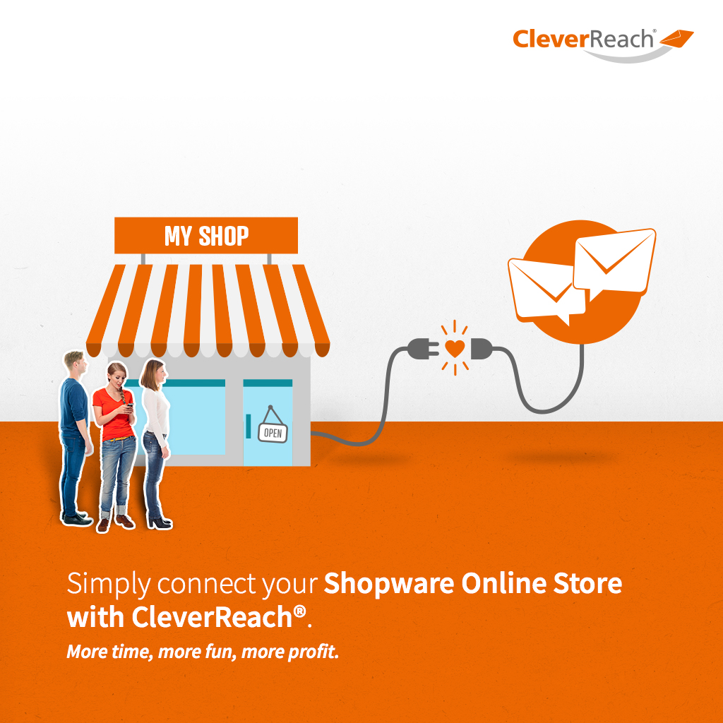 Simply connect your Shopware Online Store with CleverReach®