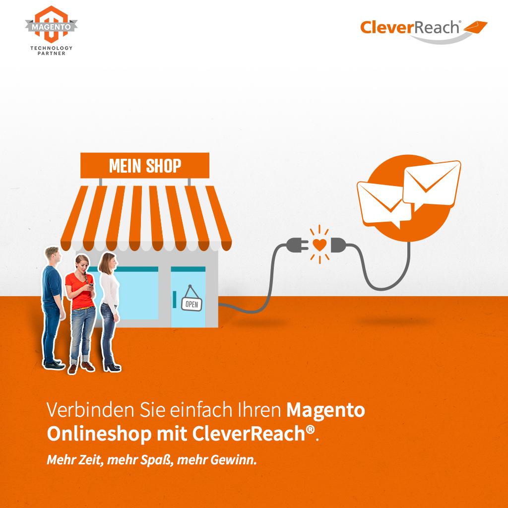 Magento & CleverReach® verbinden: Sagen Sie Hallo zu einfachem und erfolgreichem Newsletter Marketing