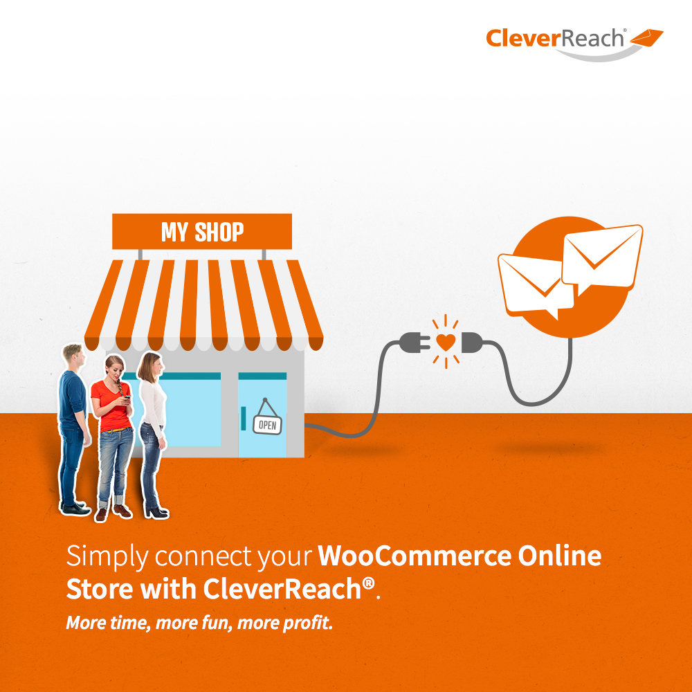 Cleverreach® WooCommerce Connect your store